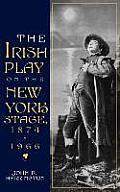 Irish Play on the New York Stage
