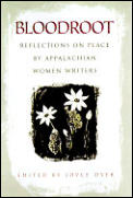 Bloodroot Reflections On Place By Appa