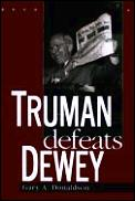 Truman Defeats Dewey