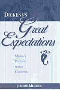 Dickens's Great Expectations: Misnar's Pavilion Versus Cinderella