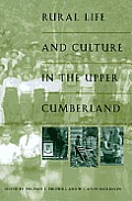Rural Life and Culture in the Upper Cumberland