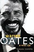 Warren Oates: A Wild Life