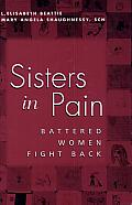Sisters in Pain: Battered Women Fight Back