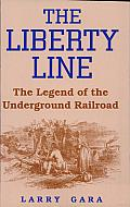 The Liberty Line: The Legend of the Underground Railroad