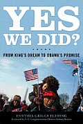 Yes We Did?: From King's Dream To Obama (09 Edition)