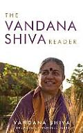 The Vandana Shiva Reader (Culture of the Land)