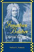 Jonathan Belcher: Colonial Governor