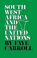 South West Africa and the United Nations