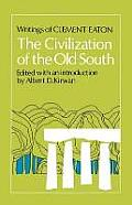 The Civilization of the Old South: Writings of Clement Eaton