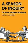 A Season of Inquiry: The Senate Intelligence Investigation