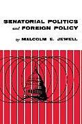 Senatorial Politics and Foreign Policy