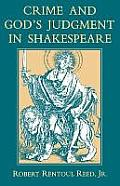 Crime & God's Judgment In Shakespeare by Robert Rentoul Reed