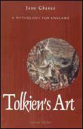 Tolkiens Art A Mythology For England