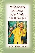 Multicolored Memories of a Black Southern Girl