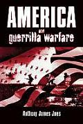 America & Guerrilla Warfare