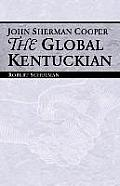 John Sherman Cooper: The Global Kentuckian