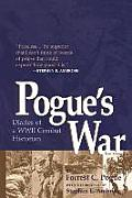 Pogues War Diaries of a WWII Combat Historian