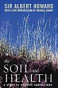 The Soil and Health: A Study of Organic Agriculture (Culture of the Land)