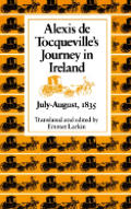 Alexis de Tocqueville's Journey in Ireland, July-August,1835