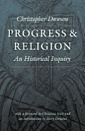 Progress & Religion An Historical Inquiry