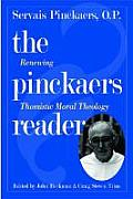 The Pinckaers Reader: Renewing Thomistic Moral Theology