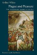 Plague and Pleasure: The Renaissance World of Pius II