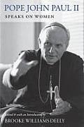 John Paul II Speaks on Women