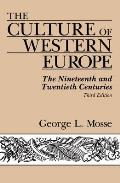 Culture of Western Europe : the Nineteenth and Twentieth Centuries (3RD 88 Edition)