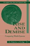 Rise and Demise: Comparing World Systems