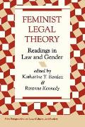 Feminist Legal Theory (New Perspectives on Law, Culture, and Society)