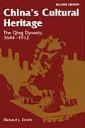 Chinas Cultural Heritage The Qing Dynasty 1644 1912
