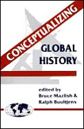 Conceptualizing Global History