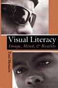 Visual Literacy : Image, Mind, and Reality (94 Edition)
