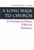 Long Walk To Church A Contemporary Histo