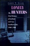 Lonely Hunters An Oral History Of Lesbia