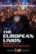 The European Union: Dilemmas of Regional Integration