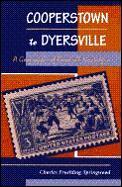 Cooperstown To Dyersville