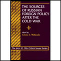 Sources Of Russian Foreign Policy After