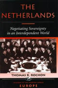 The Netherlands: Negotiating Sovereignty in an Interdependent World (Renewing American Schools)