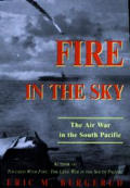 Fire in the Sky The Air War in the South Pacific