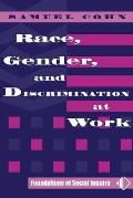 Race, Gender and Discrimination At Work (00 Edition)