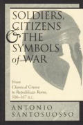 Soldiers, Citizens, And The Symbols Of War