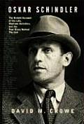 Oskar Schindler The Untold Story