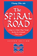 The spiral road :change in a Chinese village through the eyes of a Communist Party leader