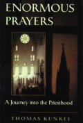 Enormous Prayers A Journey Into The Prie