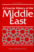 Concise History Of The Middle East 6th Edition