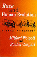 Race & Human Evolution A Fatal Attractio
