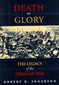 Death or Glory The Legacy of the Crimean War
