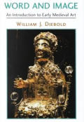 Word & Image An Introduction To Early Medieval
