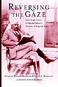 Reversing the Gaze: Amar Singh's Diary, a Colonial Subject's Narrative of Imperial India